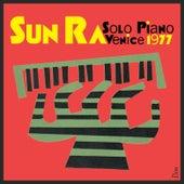 Solo Piano Venice 1977 by Sun Ra