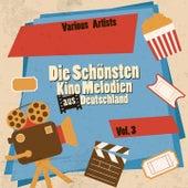 Die schönsten Kino Melodien aus Deutschland, Vol. 3 de Various Artists