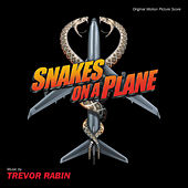 Snakes On A Plane by Trevor Rabin