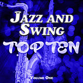 Jazz and Swing Top Ten Vol. 1 by Various Artists