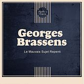 Le Mauvais Sujet Repenti de Georges Brassens