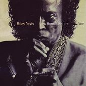 Human Nature (Live) de Miles Davis