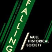 Keep Falling de Mull Historical Society