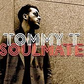Soulmate by Tommy T