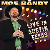 Live in Austin Texas de Moe Bandy