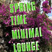 Springtime Minimal Lounge von Various Artists
