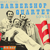 Big Box Value Series - Best Loved Barbershop Quartet Songs by Various Artists