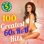 100 Greatest 60s R&B Hits (Plus 5 Bonus Tracks! Original Recordings!) van Various Artists