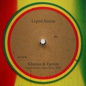 Liquid Station - EP by Kharma Factory