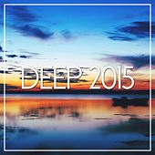 Deep 2015 - EP de Various Artists