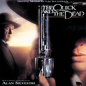 The Quick And The Dead by Alan Silvestri