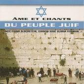 Âme et chants du peuple juif de Various Artists