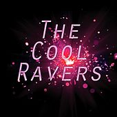 The Cool Ravers by Various Artists