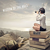 Wisdom of the Ages by Various Artists