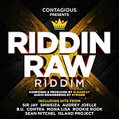 Riddin Raw Riddim by Various Artists