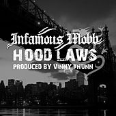 Hood Laws by Infamous Mobb