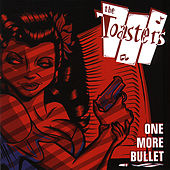One More Bullet by The Toasters