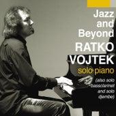 Jazz and beyond by Ratko Vojtek