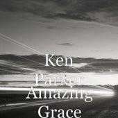 Amazing Grace de Ken Parker