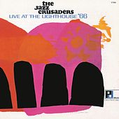 Live At The Lighthouse `66 by The Crusaders