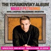 The Tchaikovsky Album by Vasily Petrenko