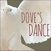 Dove's Dance by Various Artists