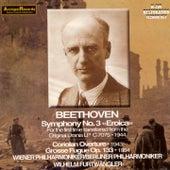 Beethoven : Symphonie No.3, Coriolan Overture Op.62, Grosse Fugue Op.133 (1943-1954) by Wilhelm Furtwängler