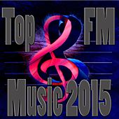 Top FM Music 2015 de Various Artists