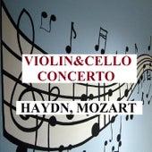 Violin & Cello Concerto - Haydn, Mozart by Various Artists
