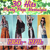 30 Hits - Party Pop Nostalgia 1960s - 1970s by Various Artists
