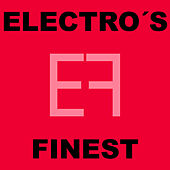 Electro's Finest by Various Artists