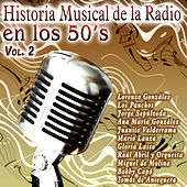 Historia Musical de la Radio en los 50's Vol. 2 von Various Artists