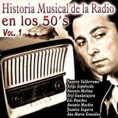 Historia Musical de la Radio en los 50's Vol. 1 von Various Artists