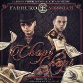 Chapi Chapi (feat. Messiah) by Farruko