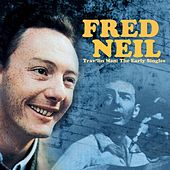 Trav'lin Man: The Early Singles by Fred Neil