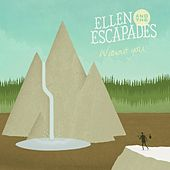Without You by Ellen and the Escapades