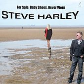 For Sale. Baby Shoes. Never Worn by Steve Harley