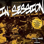In Ya Ear Recordings Presents: In Session Volume 1 von Various Artists