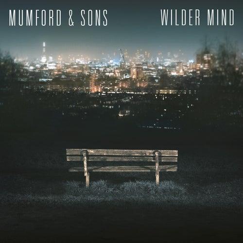 Wilder Mind by Mumford & Sons