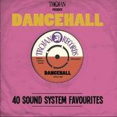 Trojan Presents Dancehall von Various Artists