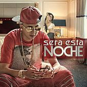 Sera Esta Noche by Trebol Clan
