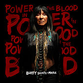 Power In The Blood von Buffy Sainte-Marie