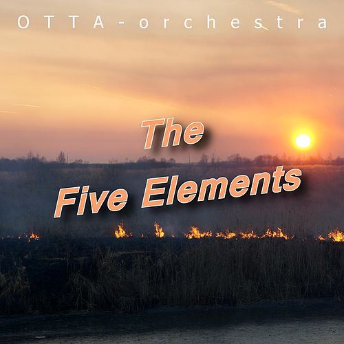 The Five Elements by OTTA-Orchestra