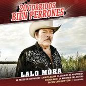 20 Corridos Bien Perrones by Lalo Mora