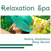 Relaxation Spa – Healing Meditations and Deep Sounds for Chakra Massage, Reiki, Yoga with White Noise von Best Relaxing SPA Music