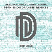 Permission Granted (Remixes) van Carita La Nina
