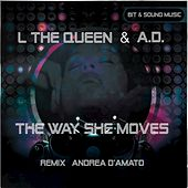 The Way She Moves (A. D. Remix) - Single by A.D.
