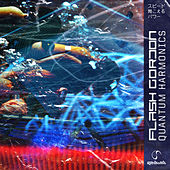 Quantum Harmonics by Flash Gordon