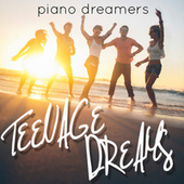 Teenage Dreams by Piano Dreamers
