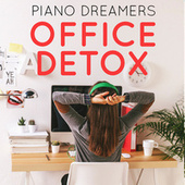 Office Detox de Piano Dreamers